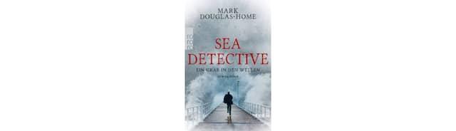 """Mark Douglas-Home: """"Sea Detective. Ein Grab in den Wellen"""". Kriminalroman. Aus dem Englischen von Stefan Lux. Rowohlt Verlag, Reinbek 2017. 400 S., br., 9,99 €."""